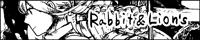 rabbit&lion's